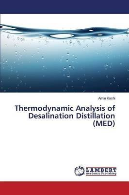 thermodynamic-analysis-of-desalination-distillation-med-by-author-kashi-amin-published-on-july-2014