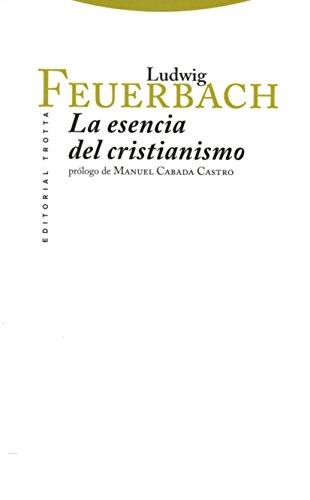 La esencia del cristianismo (Clásicos de la Cultura)