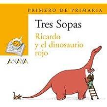 """Blíster  """" Ricardo y el dinosaurio rojo """"   1º de Primaria (Literatura Infantil (6-11 Años) - Plan Lector Tres Sopas (Castellano)) - 9788466763493"""
