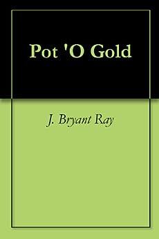 Donde Descargar Libros Gratis Pot 'O Gold PDF Gratis Sin Registrarse