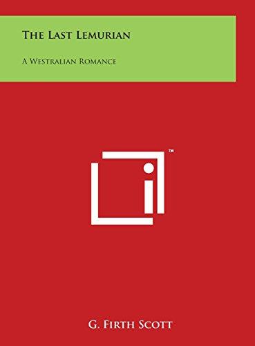 The Last Lemurian: A Westralian Romance