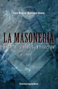 La masoneria / Freemasonry por Luis Miguel Martinez Otero