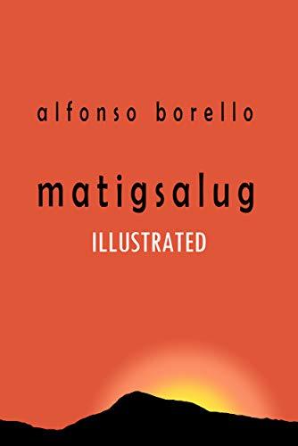 Matigsalug Illustrated (English Edition)