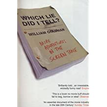 Which Lie Did I Tell? by William Goldman (2001-05-21)