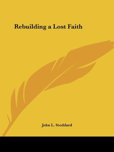 Rebuilding a Lost Faith (1826)