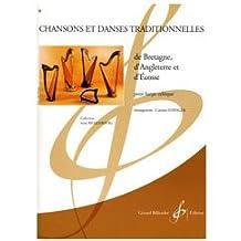 Chansons et Danses Traditionnelles de Bretagne, d'Angleterre et d'Ecosse
