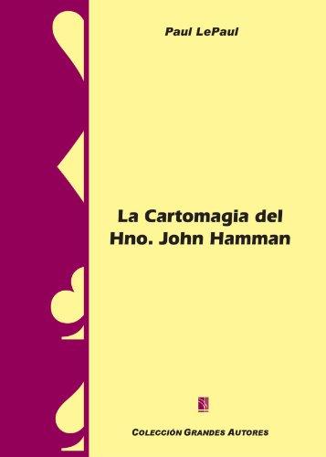 La Cartomagia Del Hno. Hamman