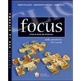 Clio focus. Dalla preistoria al X secolo. Ediz. riforma. Con espansione online. Per le Scuole superiori