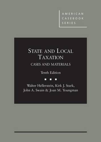 State and Local Taxation (American Casebook Series) by Walter Hellerstein (2014-08-08)