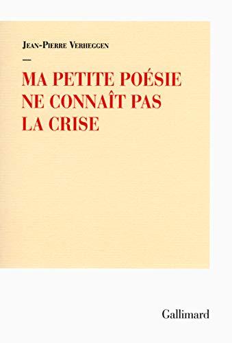 Ma petite poésie ne connaît pas la crise par Jean-Pierre Verheggen