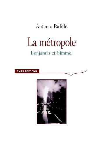 La Métropole. Benjamin et Simmel