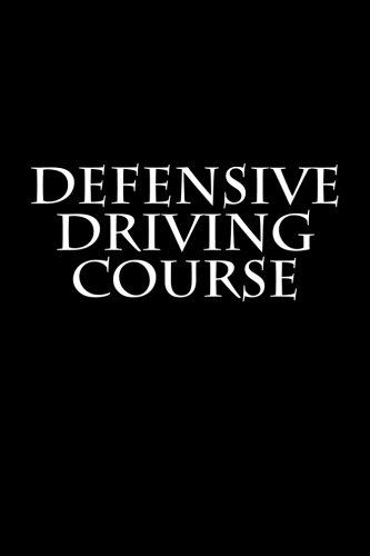 Defensive Driving Course: Notebook