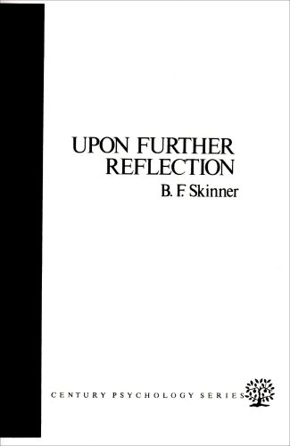 Upon Further Reflection (Century psychology series)