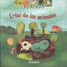 Crias de los animales/Animals Raise por Sylvie Baussier