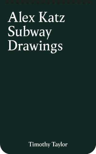 Alex Katz: Subway Drawings (New York)