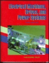 Electrical Machines, Drives, and Power Systems, Third Edition by Theodore Wildi (1996-11-14)