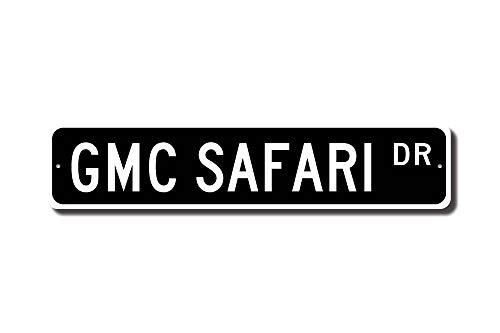 Safari Schild Gmc Safari Geschenk Safari Lover General Motors Fan Van Owner Street Sign Funny Words Blechschild Geschenk ()