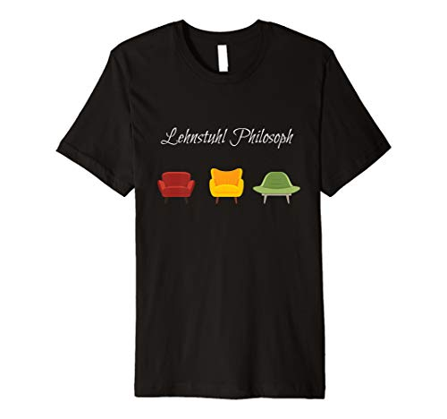 Lehnstuhl Philosoph Shirt für Philosophen und Literaten