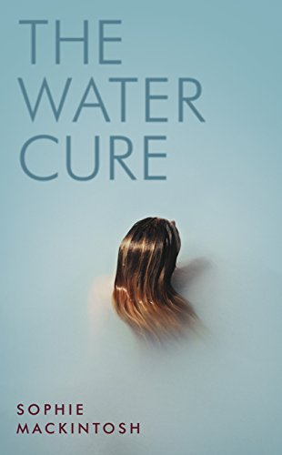 The Water Cure por Mackintosh Sophie