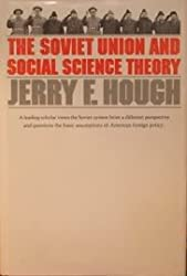 The Soviet Union and Social Science Theory (Russian Research Center Studies ; 77)