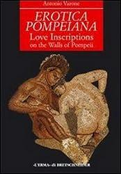 Erotica pompeiana: Iscrizioni d'amore sui muri di Pompei (Studia archaeologica)
