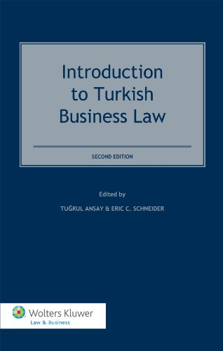 Introduction to Turkish Business Law, 2nd Edition