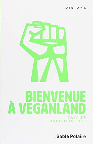 Bienvenue à Veganland
