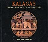 Kalagas: The Wall Hangings of Southeast Asia