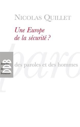 Une Europe de la sécurité ?