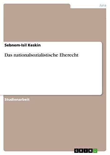 Das nationalsozialistische Eherecht