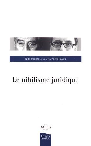 Le nihilisme juridique - Nouveauté par