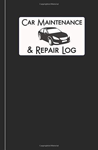 Car Maintenance & Repair Log: Automobile Care Journal Notebook (Car Log, Band 2) Kit Car Care
