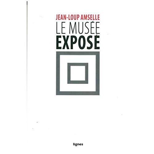 Le Musée exposé