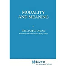 [(Modality and Meaning)] [Author: William G. Lycan] published on (September, 1994)