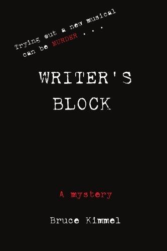 Writer's Block by Bruce Kimmel (2004-10-22)