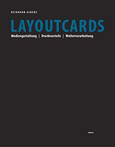 Layoutcards: Mediengestaltung | Druckvorstufe | Weiterverarbeitung
