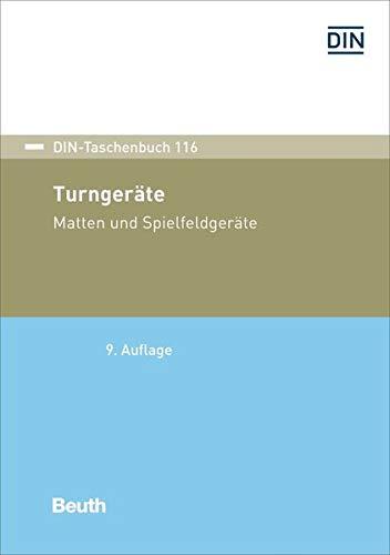 Turngeräte, Matten und Spielfeldgeräte (DIN-Taschenbuch)