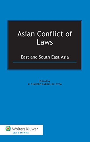 Asian Conflict of Laws: East and South East Asia by Alejandro Carballo Leyda (2015-05-22)