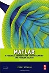 Matlab-A Practical Introduction To Programming And Problem Solving -3Rd Edition by ATTAWAY (2014-08-02)