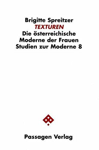 TEXTUREN. Die österreichische Moderne der Frauen. (Studien zur Moderne, Band 8)