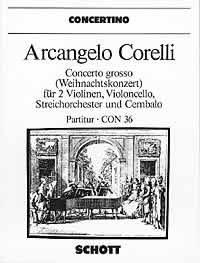 Preisvergleich Produktbild Concerto grosso g-Moll: Weihnachtskonzert. op. 6/8. 2 Violinen, Violoncello, Streichorchester und Cembalo. Partitur. (Concertino)