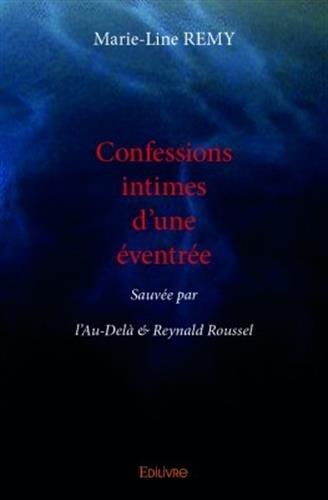 Confessions intimes d'une éventrée