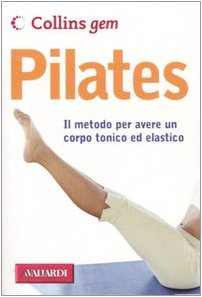 Pilates. Ediz. illustrata (Collins Gem)