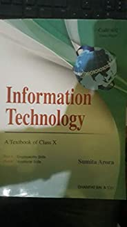 Information Technology : A Text book for Class 10 - Examination 2021-22