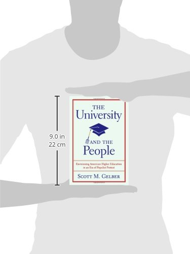 The University and the People: Envisioning American Higher Education in an Era of Populist Protest (Studies in American Thought and Culture)