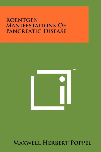 Roentgen Manifestations of Pancreatic Disease