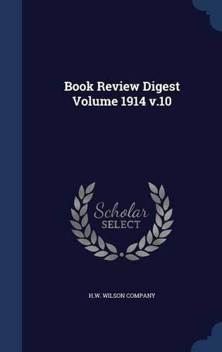 Book Review Digest Volume 1914 v.10