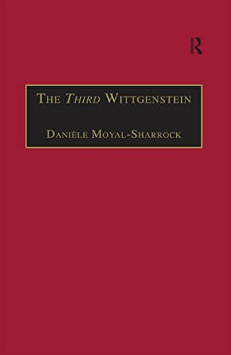 Book Cover for The Third Wittgenstein: The Post-Investigations Works