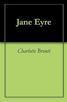 Jane Eyre by [Brontë, Charlotte]