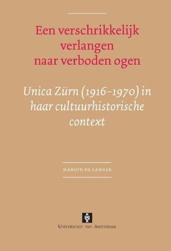 een-verschrikkelijk-verlangen-naar-verboden-ogen-unica-zrn-1916-1970-in-haar-cultuurhistorische-cont